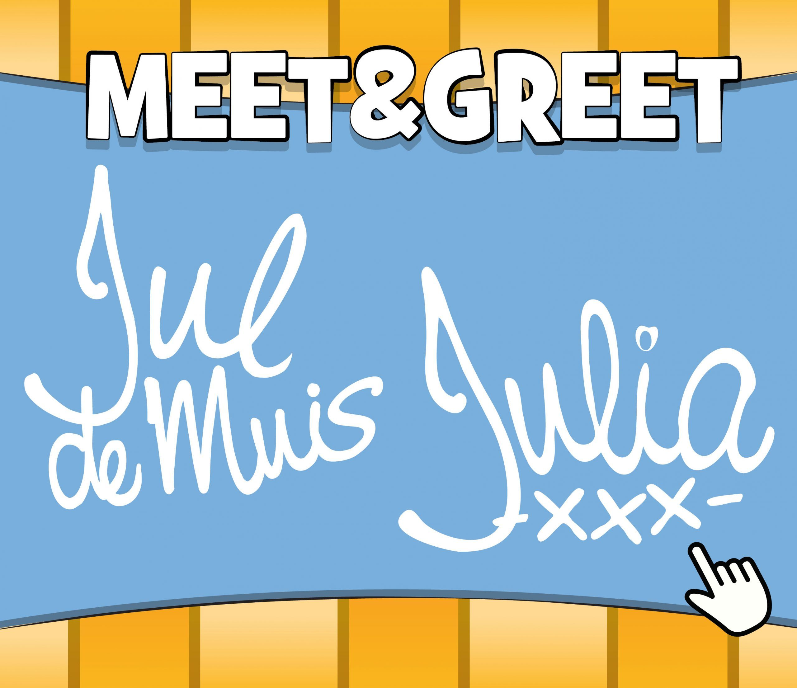 Meet & Greet Jul en Julia
